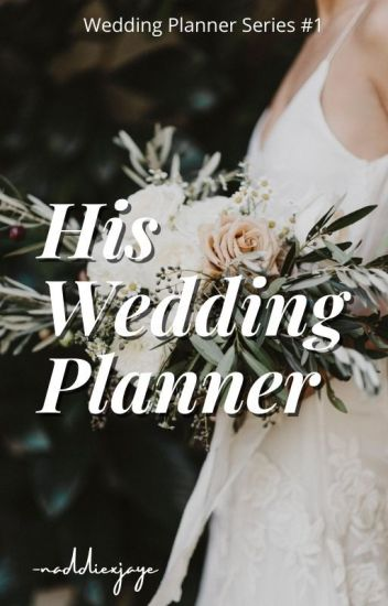 His Wedding Planner (JaDine) #Wattys2016