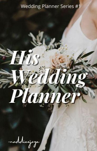 His Wedding Planner (JaDine) #Wattys2016