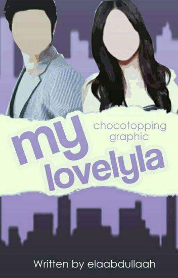 MY LOVELYLA (Struggle Woman #1) END