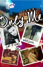 Only Me [Liam Payne] by SaraTarroni