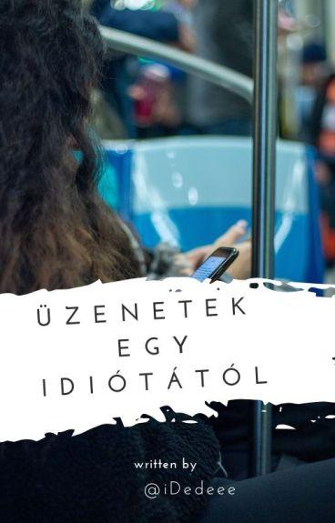 Üzenetek egy idiótától / fordítás / BEFEJEZETT