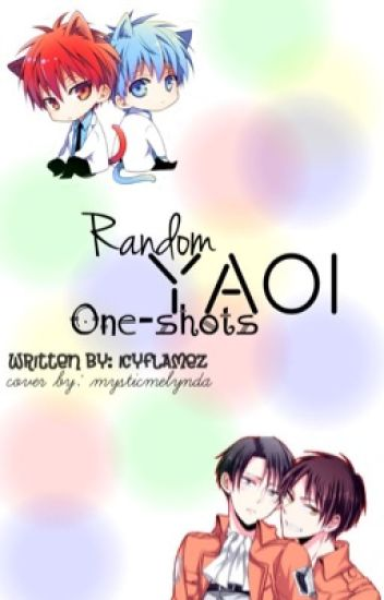 Random Yaoi One-shots <CLOSED>