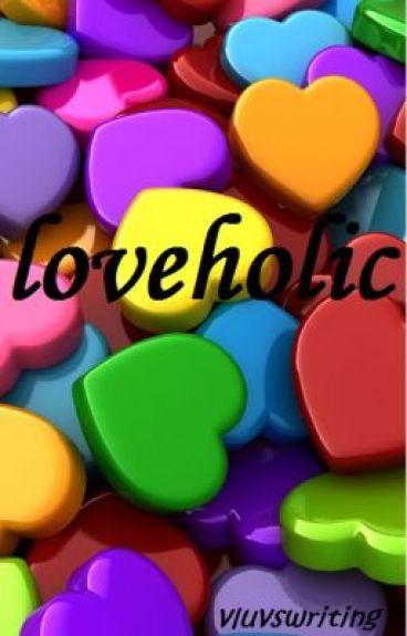 loveholic by vluvswriting