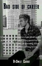 Bad Side of Career (Niall Horan) by Sweet_Carrot