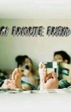 My Favorite Friend (Complete) by loisagraselap