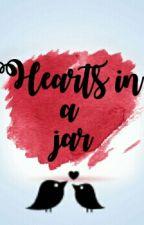 Hearts In A Jar by iheartilybrokeyou