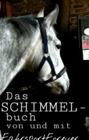 Das SCHIMMELbuch by FahrsportForever