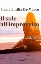 Il sole all'improvviso by emymarch