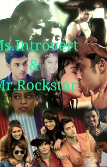 Manan FF: Ms.Introvert & Mr.Rockstar (Completed)