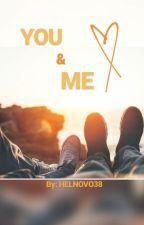 YOU&ME  by helnovo38