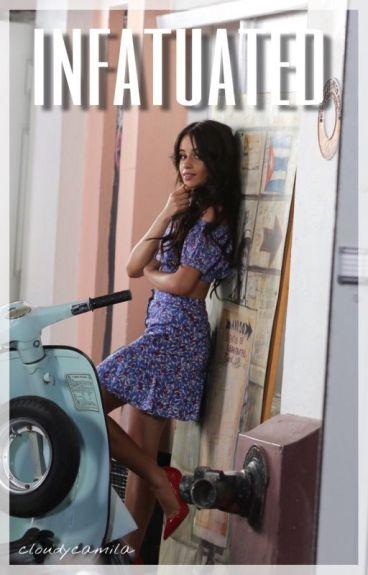 Infatuated ⇋ Camila/You