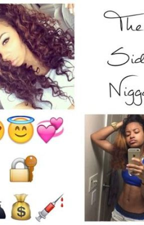 The Side Nigga (Lesbian) by ForeverLoving1562