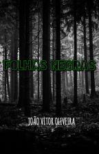 Folhas Negras by Factor_Mouk