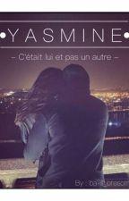 Yasmine - C'était lui et pas un autre by bails_bresom