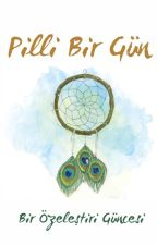 Pilli Bir Gün by pillikutuphane