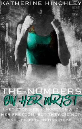 The Numbers on Her Wrist by KatherineHinchley