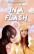 IN A FLASH (Barry Allen) by teen_moon_girl