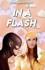 IN A FLASH (Barry Allen) by teen_moon_girl