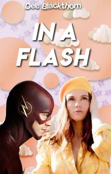 IN A FLASH (Barry Allen)