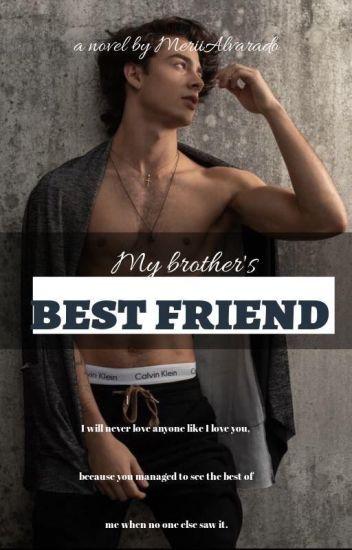 El mejor amigo de mi hermano.