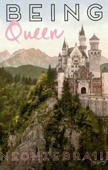 Being Queen (SGE Fanfiction)