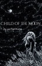 Child of the Moon by beautifulafflictions