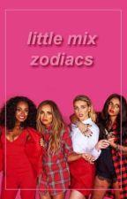 little mix zodiacs by spoilerrie