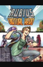 Rubius Virtual Hero by _CrazyWolfGirl_