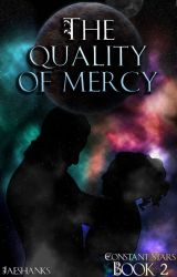 The Quality of Mercy by jaeshanks