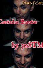 Cantadas Baratas By 30STM ••• † HIATUS † by ShannEmpataFoda