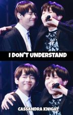 I don't Understand (VHope) (BTS) by GlamArmyGirl93