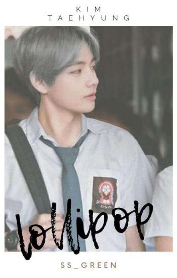 lollipop | taehyung ✓