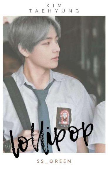 LOLLIPOP ■■Kim Taehyung