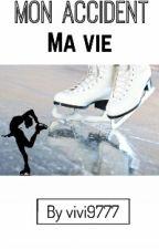 Mon Accident Ma Vie by vivi9777