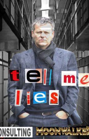Tell Me Lies | Mystrade | by consultingmoonwalker
