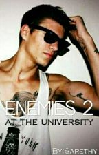 Enemies 2 - At The University by Sarethy