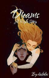 Dreams {Reylo} by diabolos