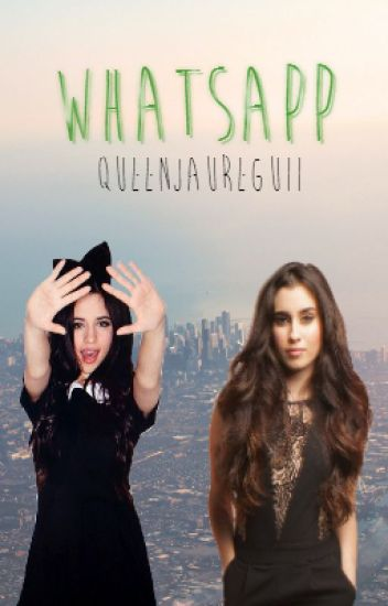 Whatsapp [Camren]