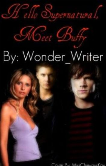Hello Supernatural, Meet Buffy