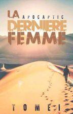 La Dernière Femme by Apocaptic