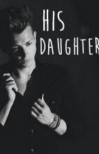 His Daughter (J.McVey) by Haute_Heure