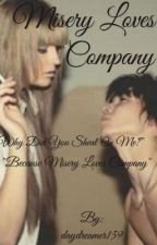 Misery Loves Company (book 2) by daydreamer159