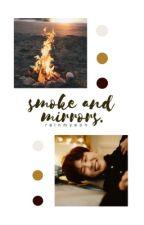 Smoke and Mirrors || Yoonmin by rainmyeon