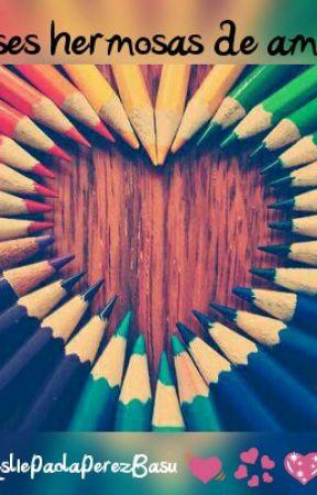 Frases Hermosas De Amor Frase 36 Wattpad