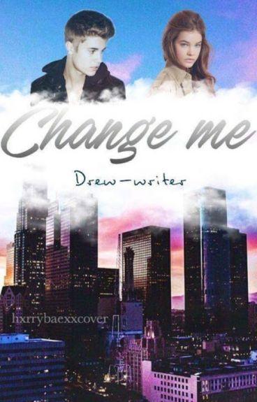 Change Me | Justin Bieber