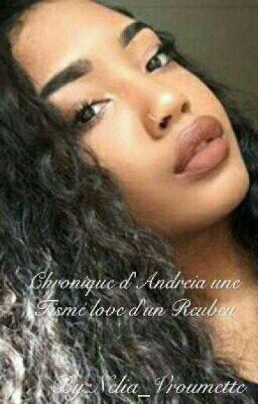 Chronique de Andreia : Une Tismé love d'un Rebeu