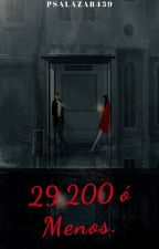 29,200 ó Menos by psalazar439