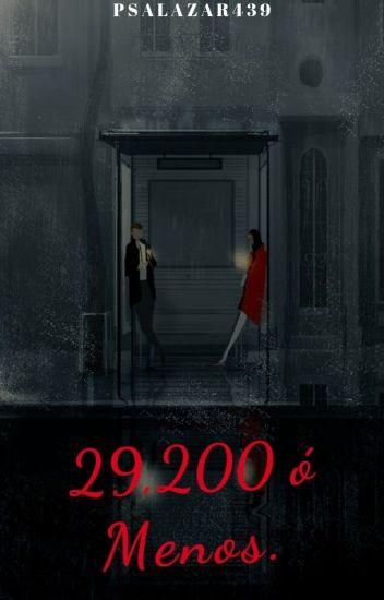 29,200 ó Menos