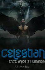 Celestian - Entre Anjos e Humanos by RS_Rocha