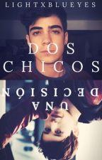 Dos Chicos, Una Decisión #1 (JosCanela - AlonsoVillalpando) by lightxblueyes